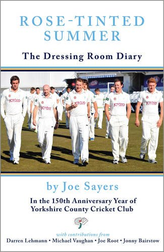 Rose Tinted Summer: The Dressing Room Diary by Joe Sayers
