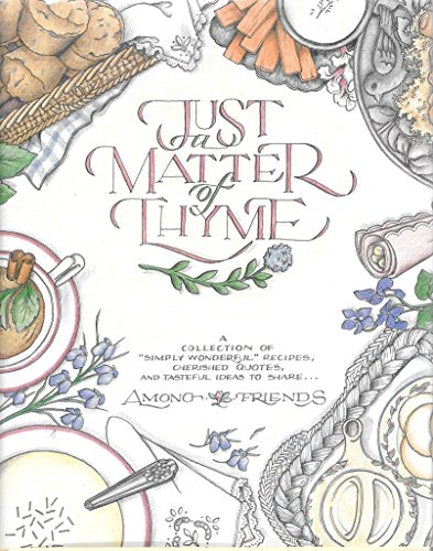 Just a Matter of Thyme by Roxie Kelley