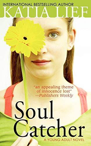 Soul Catcher by Katia Lief