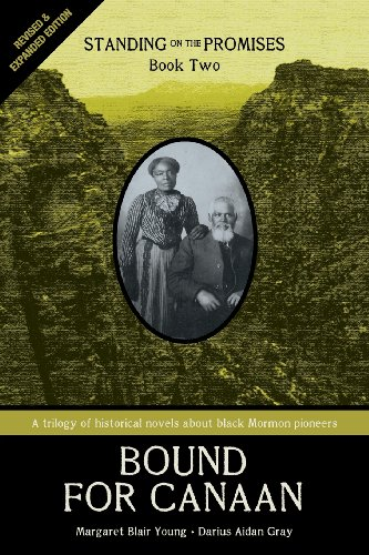 Standing on the Promises, Book Two: Bound for Canaan REVISED & EXPANDED by Margaret Blair Young