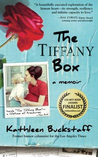 Tiffany Box: A Memoir by Kathleen Buckstaff