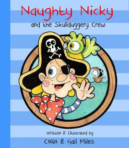 Naughty Nicky and the Skullduggery Crew by Colin Miles