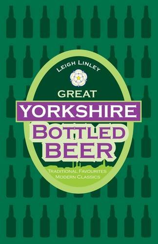 Great Yorkshire Bottled Beer by Leigh Linley