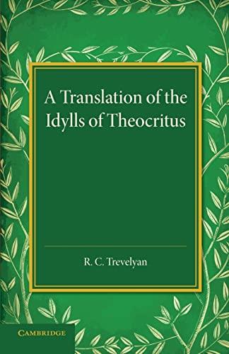A Translation of the Idylls of Theocritus by R. C. Trevelyan