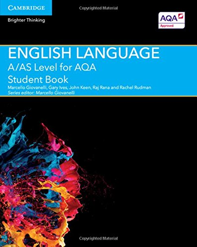 A/AS Level English Language for AQA Student Book by Marcello Giovanelli