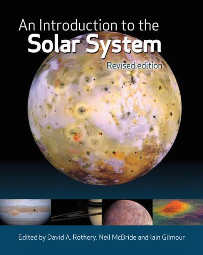 An Introduction to the Solar System by David A. Rothery