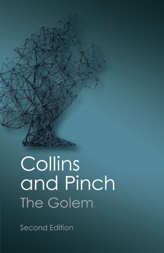 The Golem: What You Should Know About Science by Harry M. Collins