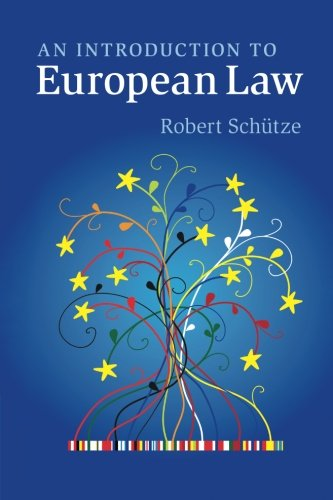 An Introduction to European Law by Robert Schutze