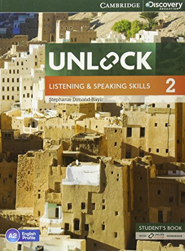 Unlock Level 2 Listening and Speaking Skills Student's Book and Online Workbook by Stephanie Dimond-Bayir
