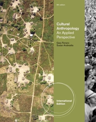 Cultural Anthropology: An Applied Perspective by Susan Andreatta