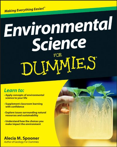 Environmental Science For Dummies by Alecia M. Spooner