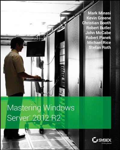 Mastering Windows Server 2012 R2 by Mark Minasi