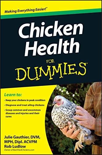 Chicken Health For Dummies by Julie Gauthier, DVM