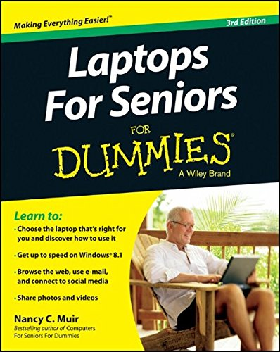 Laptops for Seniors For Dummies by Nancy C. Muir