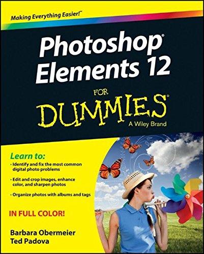 Photoshop Elements 12 For Dummies by Barbara Obermeier