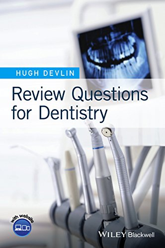 Review Questions for Dentistry by Hugh Devlin
