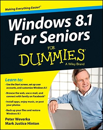 Windows 8.1 for Seniors For Dummies by Mark Justice Hinton