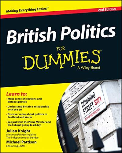 British Politics For Dummies by Julian Knight