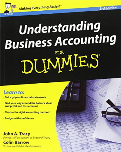 Understanding Business Accounting For Dummies by John A. Tracy