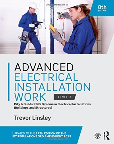 Advanced Electrical Installation Work 2365 Edtion by Trevor Linsley