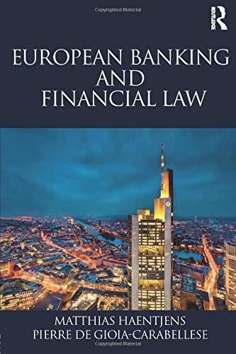 European Banking and Financial Law by Matthias Haentjens