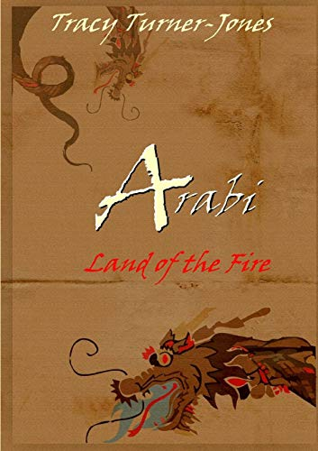 Arabi: Land of the Fire by Tracy Turner-Jones