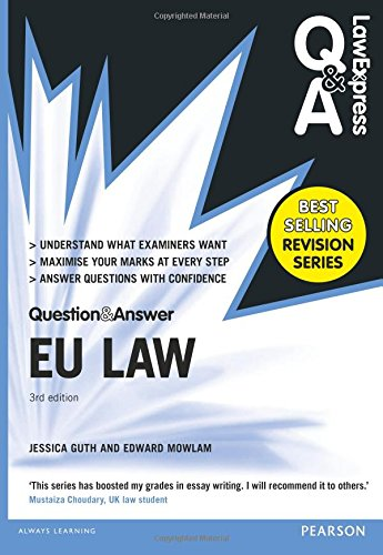 Law Express Question and Answer: EU Law (Q&A Revision Guide) by Jessica Guth