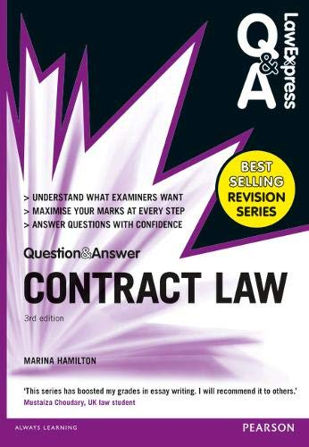 Law Express Question and Answer: Contract Law (Q&A Revision Guide) 3rd Edition by Marina Hamilton