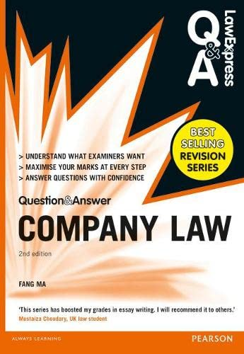 Law Express Question and Answer: Company Law (Q&A Revision Guide) by Fang Ma
