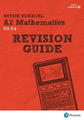 REVISE Edexcel A2 Mathematics Revision Guide by Harry Smith