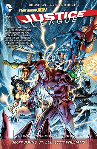 Justice League: Volume 2: The Villain's Journey by Jim Lee