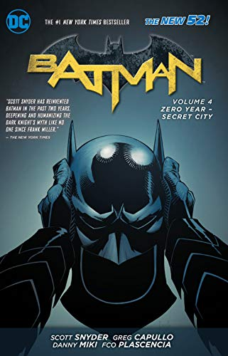 Batman: Volume 4: Zero Year - Secret City by Greg Capullo