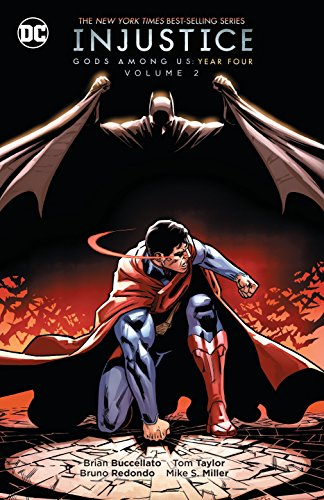 Injustice Gods Among U.S. Year Four: Volume 2 by Brian Buccellato