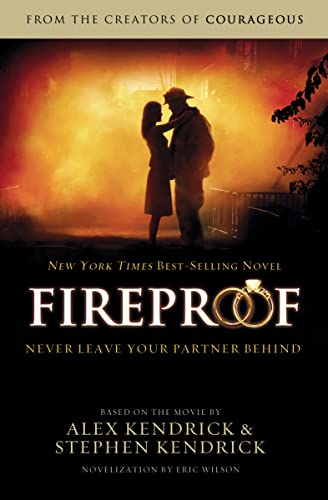 Fireproof by Alex Kendrick