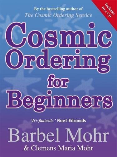 Cosmic Ordering for Beginners by Barbel Mohr