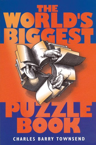The World's Biggest Puzzle Book by Charles Barry Townsend