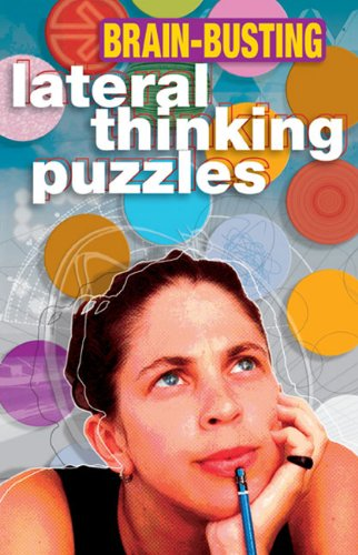 Brain-Busting Lateral Thinking Puzzles by Paul Sloane