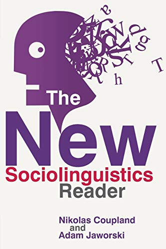 The New Sociolinguistics Reader by Nikolas Coupland
