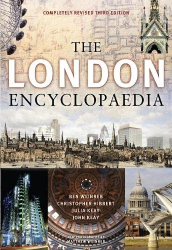 The London Encyclopaedia by Ben Weinreb