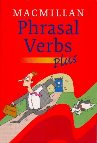 Macmillan Dictionary of Phrasal Verbs: Macmillan Edition by