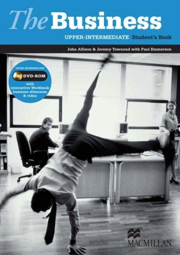 The Business Upper-intermediate: Student's Book DVD ROM Pack by John Allison