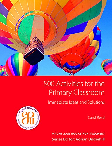 500 Activities for the Primary Classroom by Carol Read