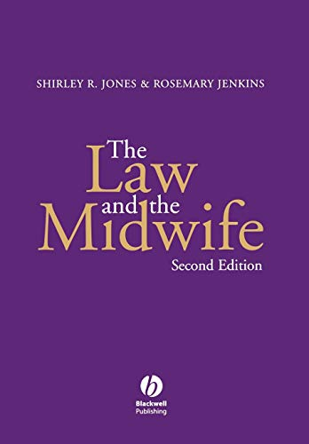 The Law and the Midwife by Shirley R. Jones
