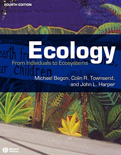 Ecology: From Individuals to Ecosystems by Michael Begon