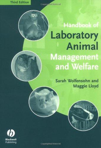 Handbook of Laboratory Animal Management and Welfare by Sarah Wolfensohn