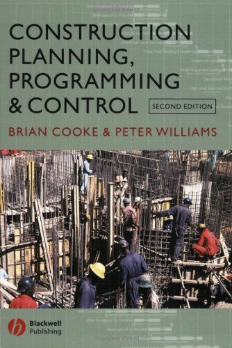 Construction Planning, Programming and Control by B. Cooke