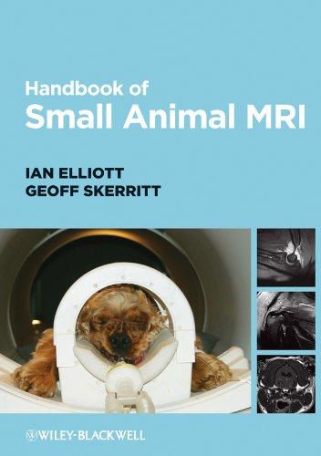 Handbook of Small Animal MRI by Ian Elliott
