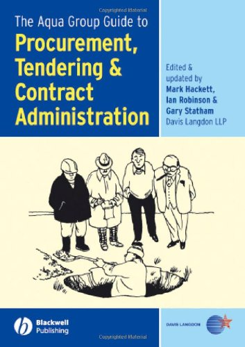 The Aqua Group Guide to Procurement, Tendering and Contract Administration by Mark Hackett