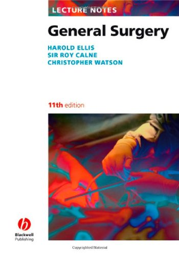 Lecture Notes: General Surgery by Harold Ellis