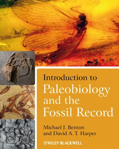 Introduction to Paleobiology and the Fossil Record by Michael J. Benton